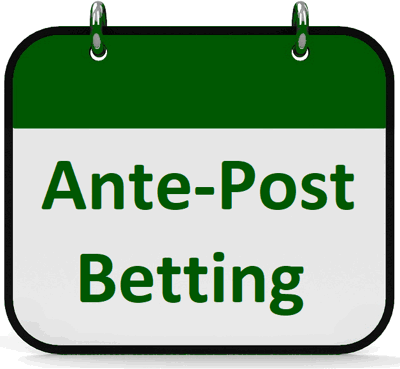 what is ante post betting