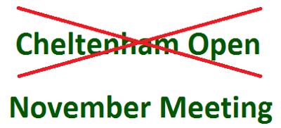 Cheltenham open name change to the November meeting