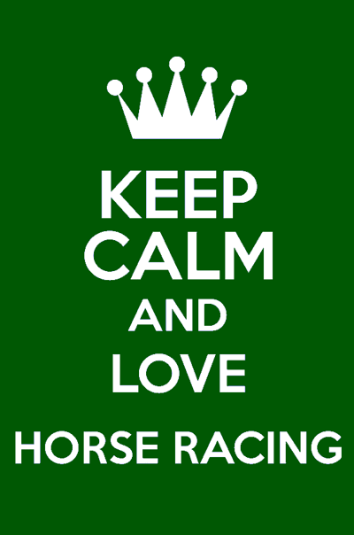 keep calm and love horse racing
